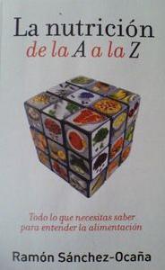 Nutrición de la A a la Z, de Ramón Sánchez Ocaña