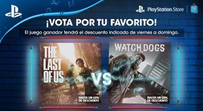 Deseas un 60% de descuento en The Last of Us o Watch Dogs, es hora de votar