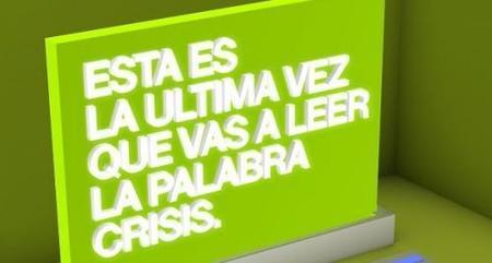 No verás más la palabra crisis