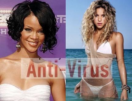 Shakira y Rihanna podrían ser un virus