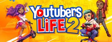Envíanos tus comentarios: participa en el sorteo de cinco códigos de YouTuber's Life 2 para Steam