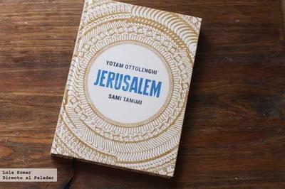 Jerusalem. El libro de cocina de una ciudad única