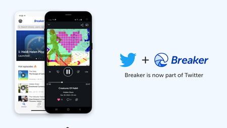 Twitter compra (y cierra) la app de podcasting Breaker: sus desarrolladores trabajarán en nuevos proyectos dentro de la red social