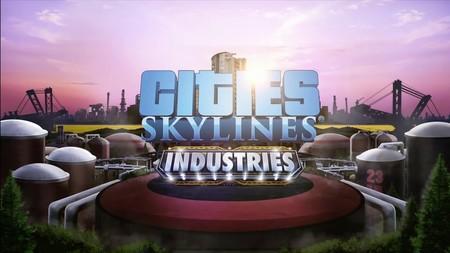 Industries será la nueva expansión de Cities: Skylines y estará disponible para PC a finales de octubre