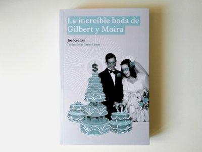 'La increíble boda de Gilbert y Moira', una divertidísima novela de Joe Keenan