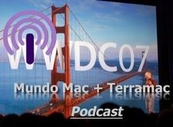 Podcast conjunto de Terramac y MundoMac sobre la keynote del WWDC'07, ya disponible