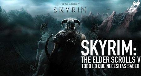 'The Elder Scrolls V: Skyrim', todo lo que necesitas saber del nuevo Elder Scrolls