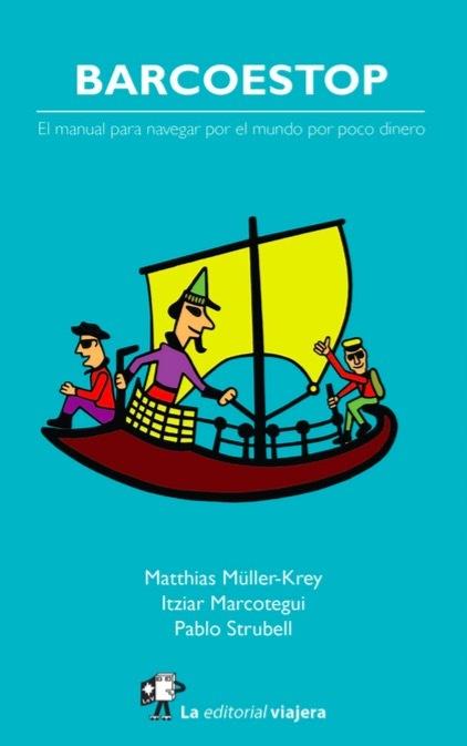 Barcoestop, el manual para navegar por el mundo con poco dinero