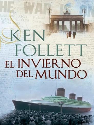 Ken Follet vuelve con 'El invierno del mundo'