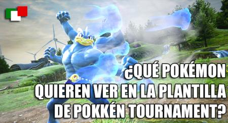 ¿Qué Pokémon quieren ver en la plantilla de Pokkén Tournament?