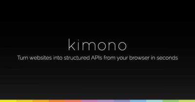 Kimono, crea una API a partir de cualquier web