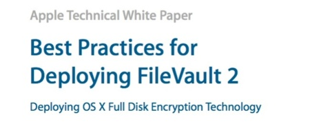 Apple publica un manual de buenas prácticas con FileVault 2