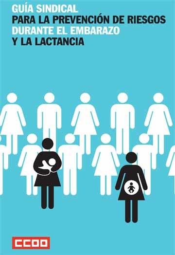 Guía de riesgos laborales durante el embarazo y la lactancia