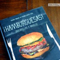 ¡Hamburguesas! Bocadillos y bagels. Libro de cocina