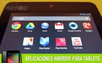 Las mejores aplicaciones de Google para tablets Android