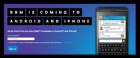BBM se filtra antes de tiempo y Blackberry decide aplazar el lanzamiento oficial