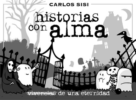 'Historias con alma', los simpáticos fantasmas de Carlos Sisí