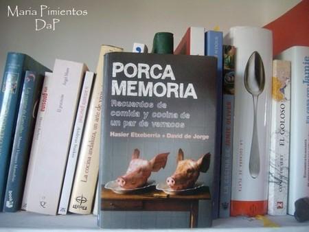 Porca memoria, recuerdos de comida y cocina de un par de verracos