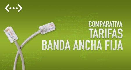 Comparativa Tarifas Banda Ancha fija: Agosto de 2013
