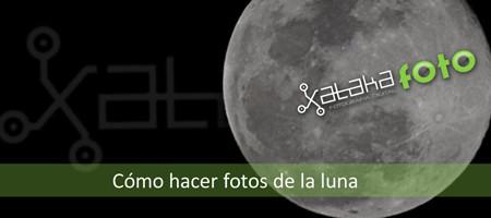 Cómo hacer fotos de la luna