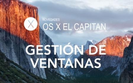 OS X El Capitan: Así es la nueva gestión de ventanas