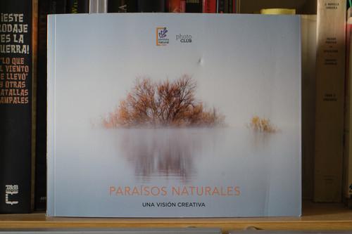 'Paraisos Naturales. Una visión creativa' un fotolibro del colectivo Portfolio Natural que nos enseña la naturaleza con otros ojos