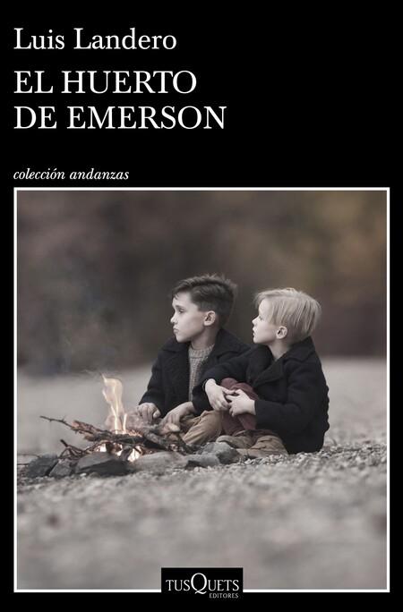 Portada El Huerto De Emerson Luis Landero 202011251911