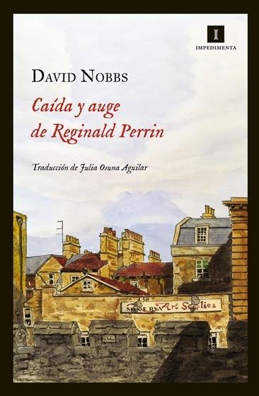 'Caída y auge de Reginald Perrin', de David Nobbs, un clásico británico