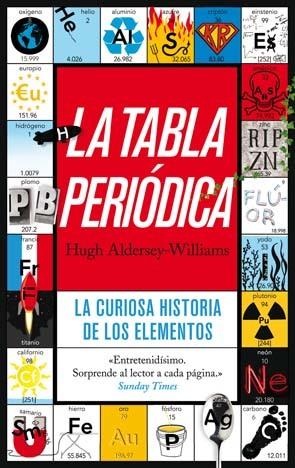 'La tabla periódica' de Hugh Aldersey-Williams: la curiosa historia de los elementos