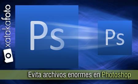 Evita archivos enormes en Photoshop