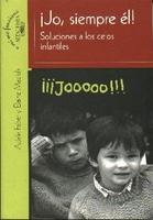"""Libro sobre relaciones entre hermanos: """"Jo, siempre él"""""""