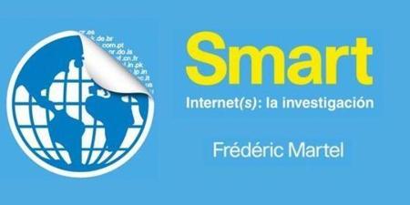 Libros que nos inspiran: 'Smart. Internet(s): la investigación', de Frédéric Martel