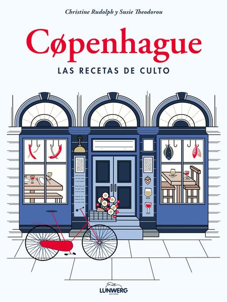 Copenhague las recetas de culto