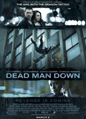 'Dead Man Down', tráiler y cartel del thriller con Colin Farrell y Noomi Rapace