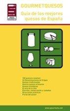 Gourmetquesos: guía de los mejores quesos de España (2ª ed.)