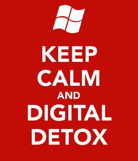 Keep Calm And Digital Detox 1