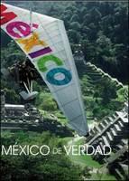 Conoce México de verdad, nueva campaña promocional