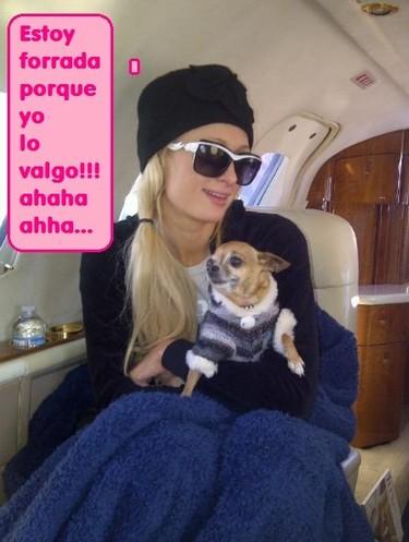 Sí, sí como te lo cuento Paris Hilton está forrada poque ella lo vale...