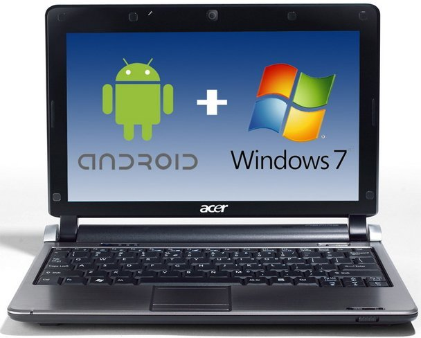 Acer: Android y Windows 7