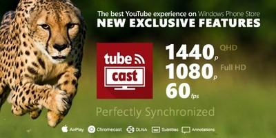 Tubecast ahora puede reproducir vídeos de YouTube a 1440p y 60fps en Windows Phone