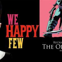 'We Happy Few' y 'The Old Guard', dos interesantes adaptaciones al cine están en marcha