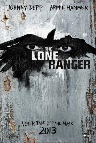 El primer cartel de El Llanero Solitario (The Lone Ranger)