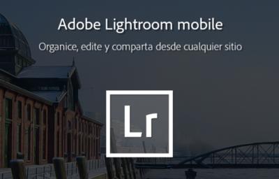 Adobe Lightroom Mobile hace su aparición en Android