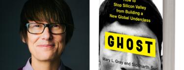 Silicon Valley no va a destruir el empleo, va a generar una nueva clase superprecaria: la tesis de Mary Gray, investigadora de Microsoft