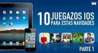 Diez juegazos de iOS gratis o con precio muy reducido para estas Navidades (Parte 1)