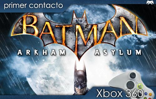'Batman:ArkhamAsylum'.Primercontacto