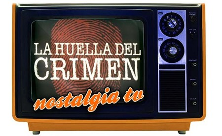 'La huella del crimen', Nostalgia TV