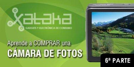 Aprende a comprar una cámara de fotos (VI)