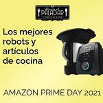 Amazon Prime Day 2021: las mejores ofertas en robots y artículos de cocina