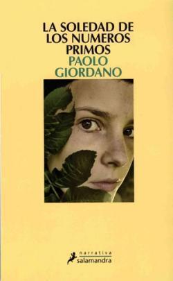 'La soledad de los números primos' de Paolo Giordano: una novela de crecimiento